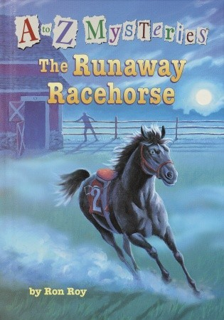 The Runaway Racehorse (A to Z Mysteries, #18)