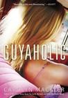 Guyaholic (V Valentine, #2)