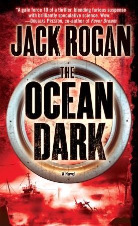 The Ocean Dark by Jack Rogan