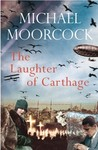The Laughter of Carthage: Pyat Quartet (Between the Wars 2)