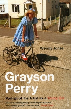 Grayson Perry: Portrait Of The Artist As A Young Girl