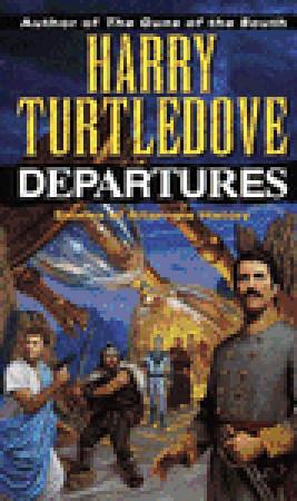 Departures by Harry Turtledove