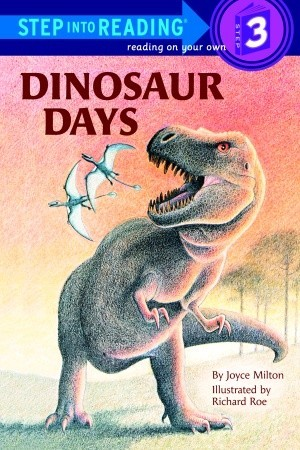Dinosaur Days by Joyce Milton