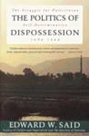 The Politics of Dispossession by Edward W. Said