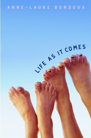 Life as It Comes