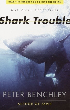 Book cover for Shark Trouble by Peter Benchley.