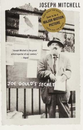 Ebook Joe Gould's Secret by Joseph Mitchell DOC!