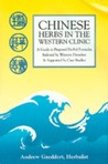Chinese Herbs in the Western Clinic: A Guide to Prepared Herbal Formulas