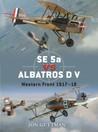 SE 5a vs Albatros D V: Western Front 1917-18