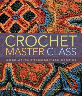 Crochet Master Class by Jean Leinhauser