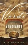 Verdi With a Veng...