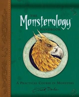 The Monsterology Handbook by Ernest Drake