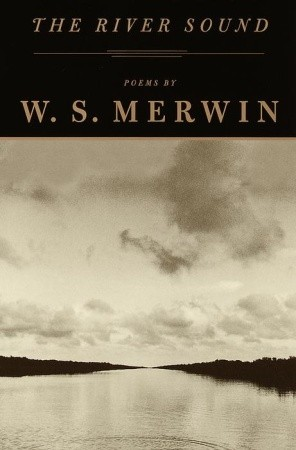 Image result for river sound w s merwin