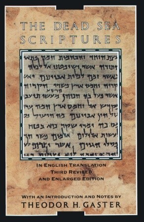 The Dead Sea Scriptures by Theodor Herzl Gaster