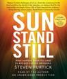 Sun Stand Still: ...