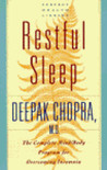 Restful Sleep: The Complete Mind/Body Program for Overcoming Insomnia