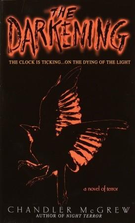 The Darkening by Chandler McGrew