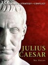Julius Caesar: Leadership, Strategy, Conflict