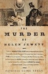 The Murder of Helen Jewett: The Life and Death of a Prostitute in Nineteenth-Century New York