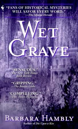 Wet Grave Benjamin January 6 By Barbara Hambly