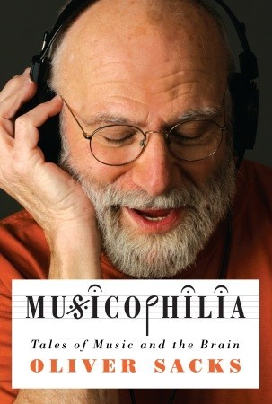 Musicophilia: Tales of Music and the Brain (Hardcover)