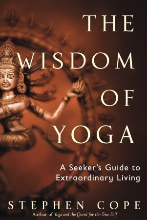 The wisdom of yoga a seekers guide to extraordinary living by 139359 fandeluxe Gallery