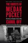 The Ghosts of Medak Pocket by Carol Off