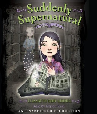 suddenly-supernatural-books-1-and-2-book-1-school-spirit-book-2-scaredy-kat