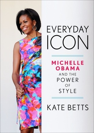 Everyday Icon: Michelle Obama and the Power of Style