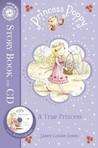 A True Princess (Princess Poppy, #1)