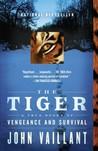 The Tiger: A True...
