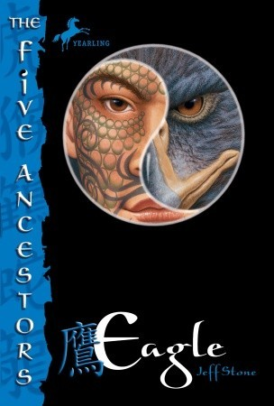 The Five Ancestors Book 5 by Jeff Stone