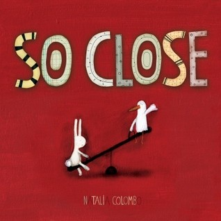So Close by Natalia Colombo