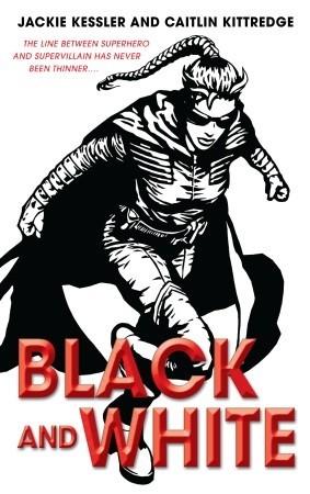 Black and White by Jackie Kessler