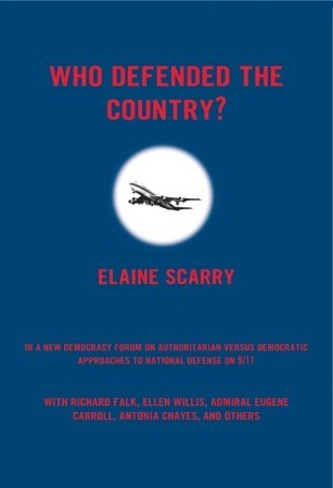 Who Defended The Country?: A New Democracy Forum on Authoritarian versus Democratic Approaches to National Defense on 9/11