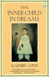 The Inner Child in Dreams
