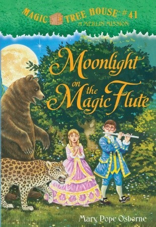 Moonlight on the Magic Flute (Magic Tree House, #41)