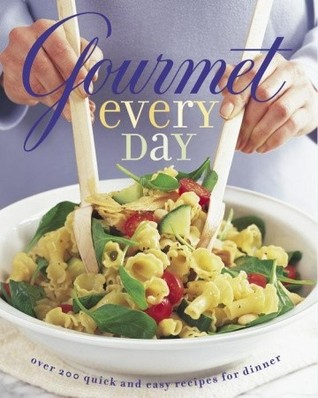 Descargar Gourmet every day: over 200 quick and easy recipes for dinner epub gratis online Catherine Bergen