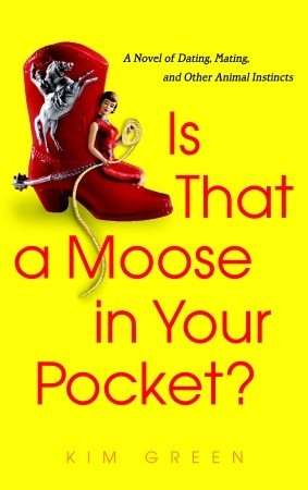 Is that a Moose in Your Pocket? by Kim Green