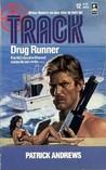 Drug Runner (Track, #12)