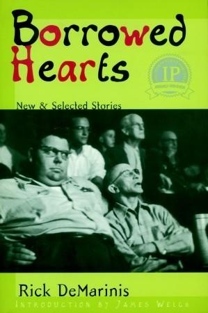 Borrowed Hearts by Rick DeMarinis
