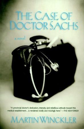 The Case of Dr. Sachs: A Novel