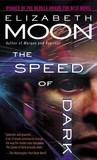 The Speed of Dark by Elizabeth Moon