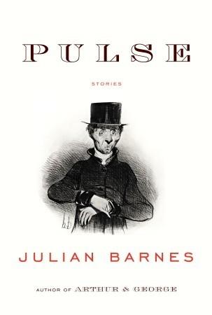 Pulse by Julian Barnes