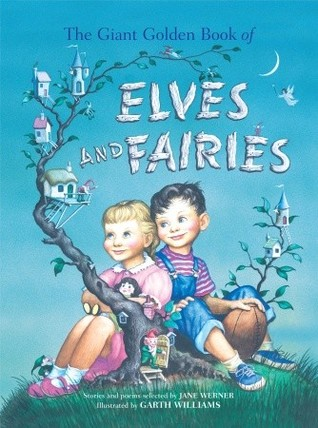 The Giant Golden Book Of Elves And Fairies By Jane Werner Watson 2