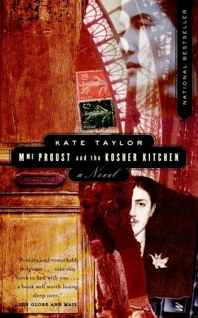 Mme Proust and the Kosher Kitchen by Kate  Taylor