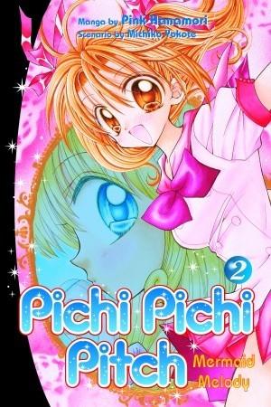 Mermaid Melody Pichi Pichi Pitch Vol 2 by Pink Hanamori