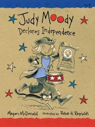 Judy Moody Declares Independence (Judy Moody #6)