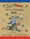 Judy Moody Declares Independence (Judy Moody #6)