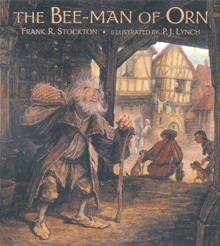 The Bee-Man of Orn by Frank R. Stockton